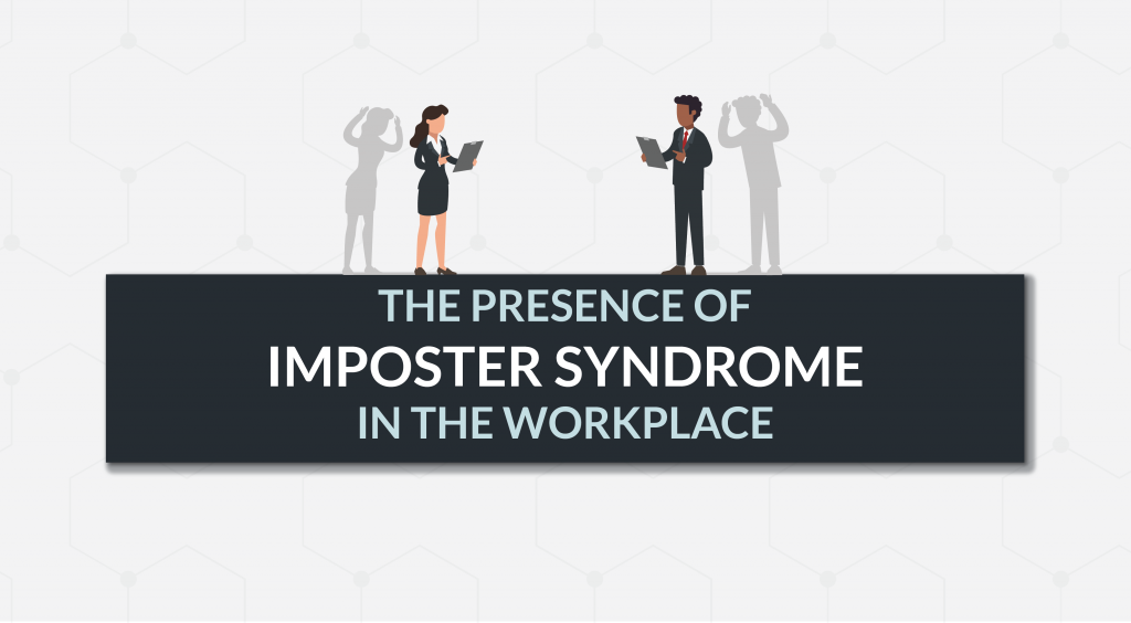 Imposter Syndrome in the Workplace